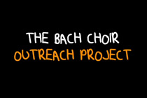 The first year of The Bach Choir's Outreach Project.