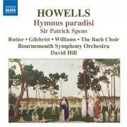 Howells: Sir Patrick Spens, Hymnus Paradisi