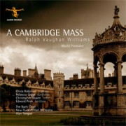 Vaughan Williams A Cambridge Mass; Parry Blest Pair of Sirens
