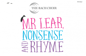 The Bach Choir Outreach: Mr Lear, Nonsense and Rhyme