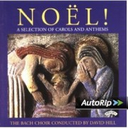 Noel! – A Selection of Carols and Anthems