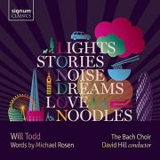 Will Todd  Lights, Stories, Noise, Dreams, Love and Noodles