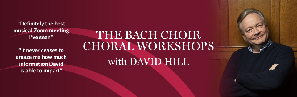 The Bach Choir Choral Workshop with David Hill